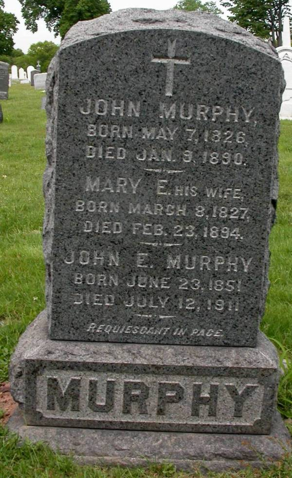 The Holy Sepulchre Cemetery Headstone of John and Mary E. Murphy and their son, John E. Murphy